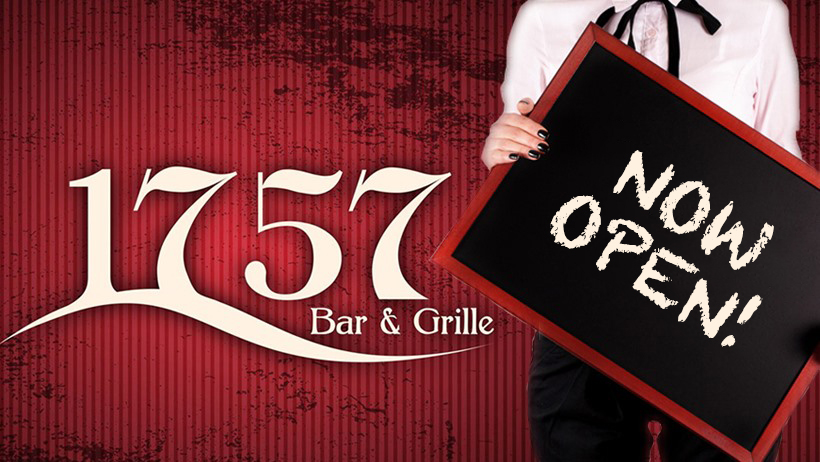 1757 Bar & Grille Open for Take Out Orders
