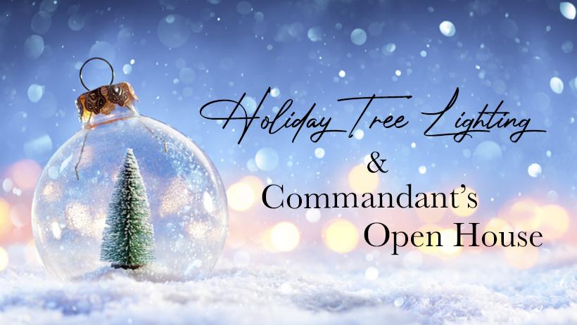 Holiday Tree Lighting & Commandant's Open House